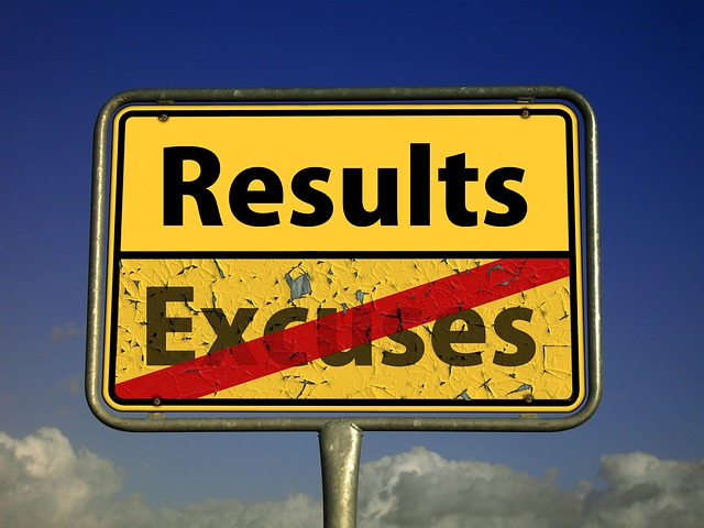 Sign says results not excuses
