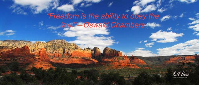 Sedona sky with Oswald Chambers quote: Freedom is the ability to obey the law.